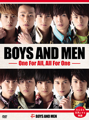 BOYS AND MEN 映画『BOYS AND MEN 〜One For All, All For One〜』