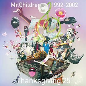 Mr.Children「Mr.Children 1992-2002 Thanksgiving 25」