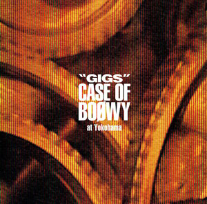 "「""GIGS"" CASE OF BOØWY at Yokohama」"