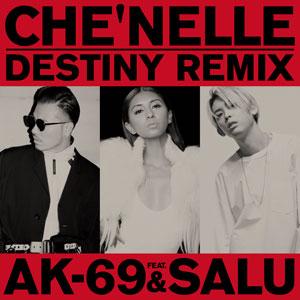 配信限定シングル「Destiny (Remix) feat. AK-69 & SALU」
