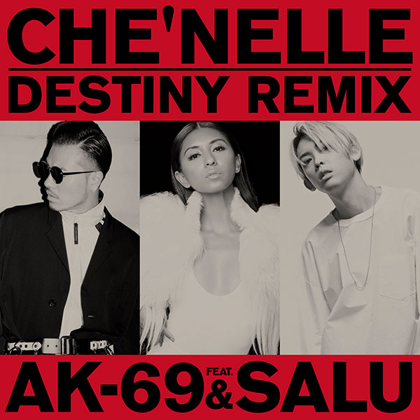 配信限定シングル「Destiny (Remix) feat. AK-69 & SALU」
