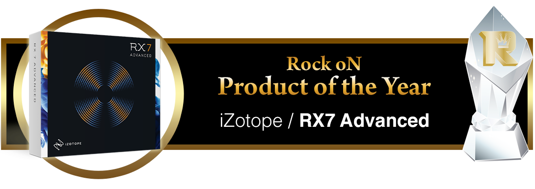 Product Of The Year iZotope RX7 Advanced