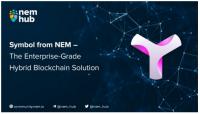 NEM活 #5 記事翻訳  Symbol and NEM — The Enterprise-Grade Hybrid Blockchain solution
