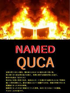 NAMED QUCA ~死神が愛した娘