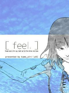 [ feel, ]