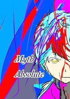 Myth・ABSOLUTE