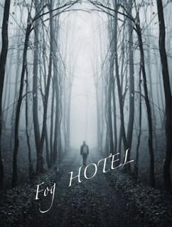 Fog HOTEL