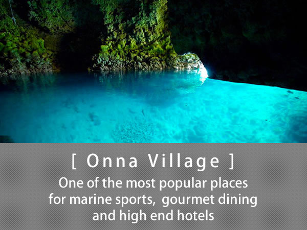 Onna Village One of the most popular places for marine sports,  gourmet dining and high end hotels