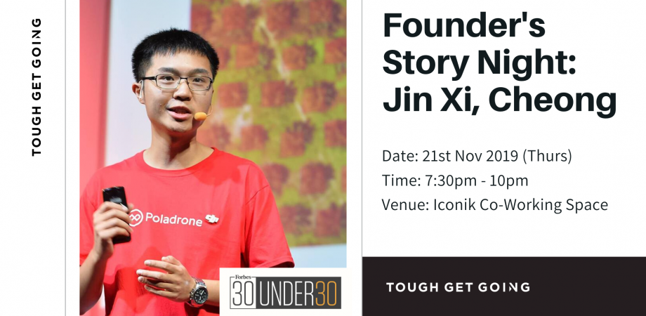 Founder's Story Night: Jin Xi, Cheong