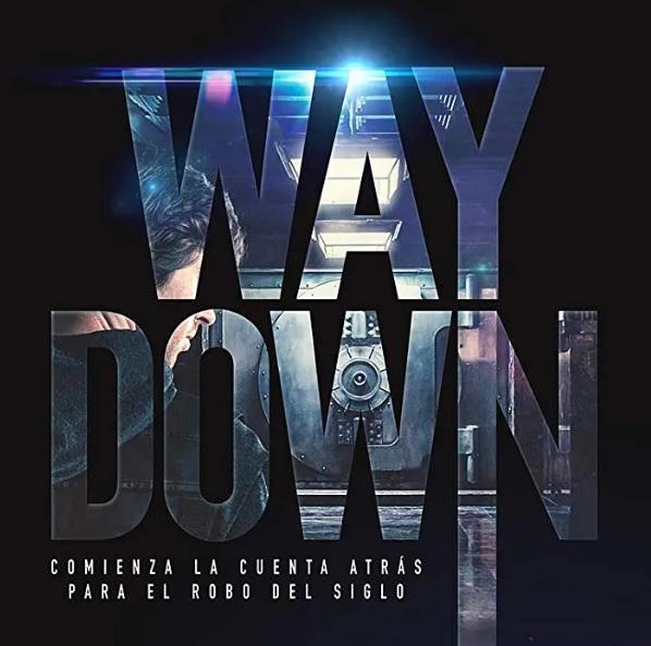 ™VER! ~ Way Down ®HD] Pelicula Completa en Español online [4K] Gratis