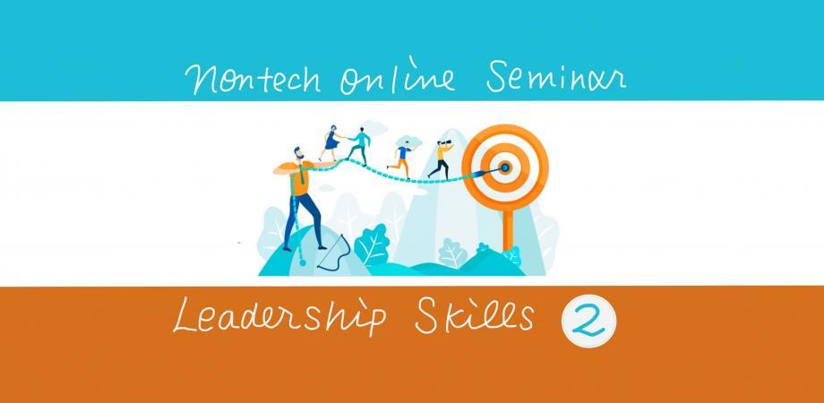 ノンテクオンラインセミナー其の6「リーダーシップスキル2」