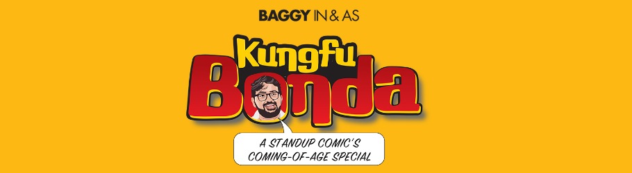 Kung Fu Bonda - A Stand-Up Comic's Coming of Age Special