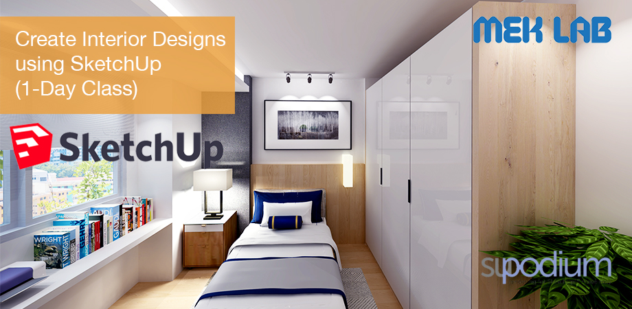 1-Day Learn SketchUp for Interior Design Course, 06-July-2019