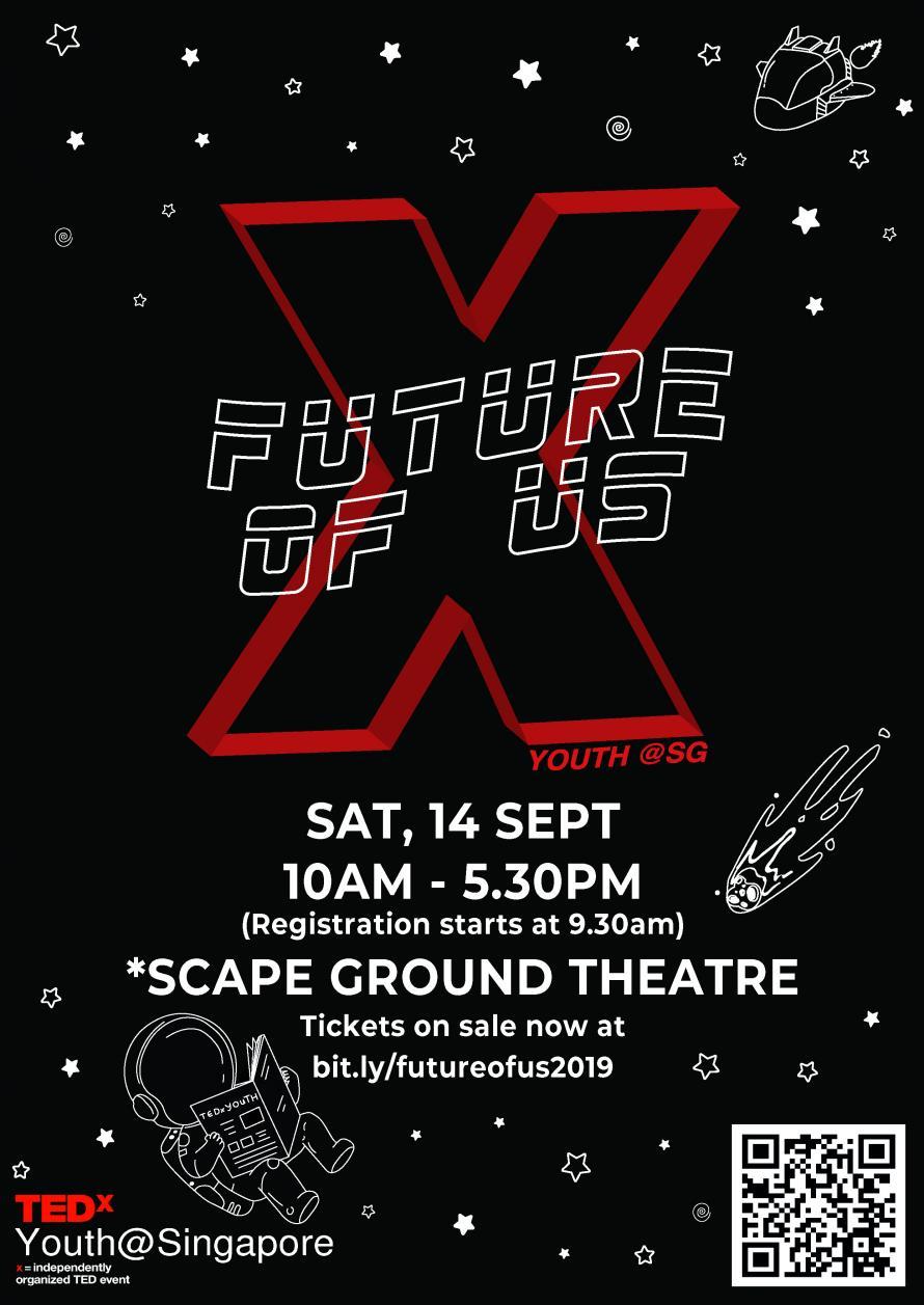 TEDxYouth@Singapore 2019: Future of Us | Peatix