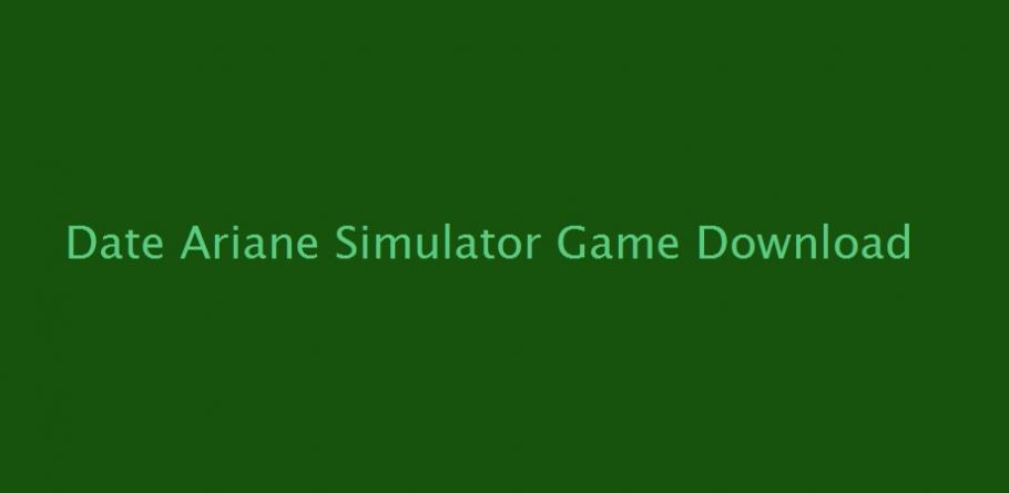 Simulator download date ariane Date Ariane