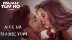 aise na mujhe tum dekho mp3 free download