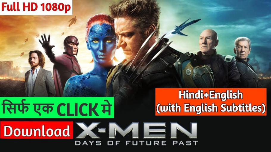 X Men Days Of Future Past Full Movie Hindi Download Peatix
