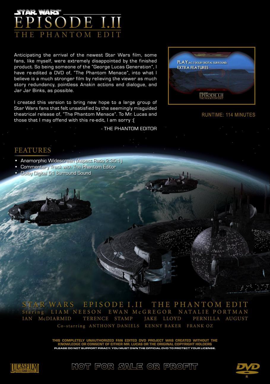 Star Wars Episode I Ii The Phantom Edit Peatix