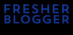 Fresher Blogger