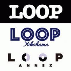 代官山LOOP / 横浜LOOP / 鎌倉LOOP