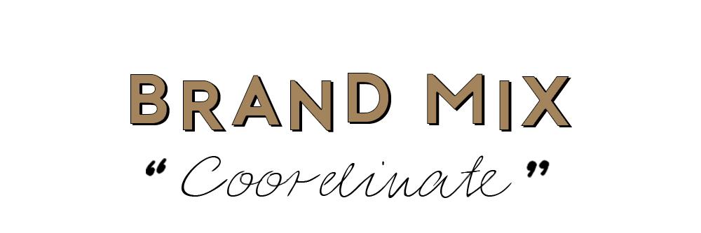 Brand Mix Coordinate