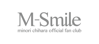 M-Smile minori chihara official fan club