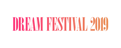 DREAM FESTIVAL 2019