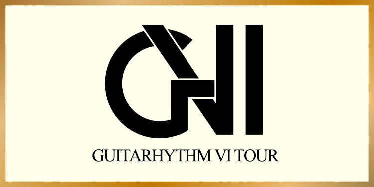GUITARHYTHM VI TOUR