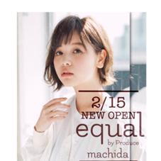 equal by Produce町田駅前店所属の高江洲歩