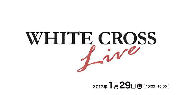 WHITE CROSS Live 1.29 の画像です