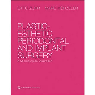 Plastic-Esthetic Periodontal and Implant Surgery: A Microsurgical Approachの画像です