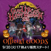 GLAY LiB CAFE HAPPY HALLOWEEN2016 OFFICAL GOODS