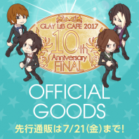 GLAY LiB CAFE 2017 OFFICIAL GOODS