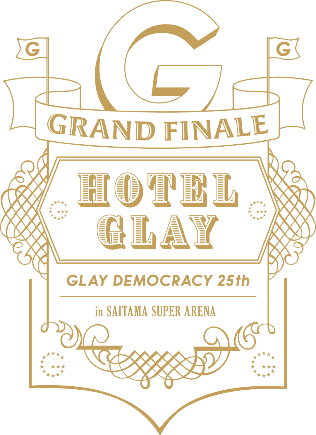"GLAY DEMOCRACY 25TH ""HOTEL GLAY GRAND FINALE"" in SAITAMA SUPER ARENA GOODS"
