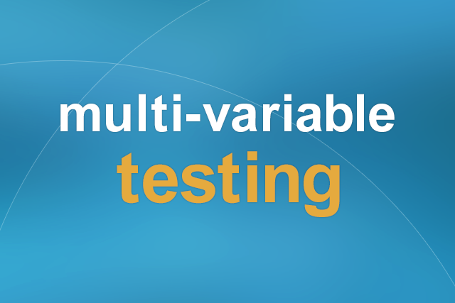 Multi-variable testing のすすめ
