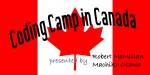 Coding Camp in Canada - カナダで コーディング 特訓