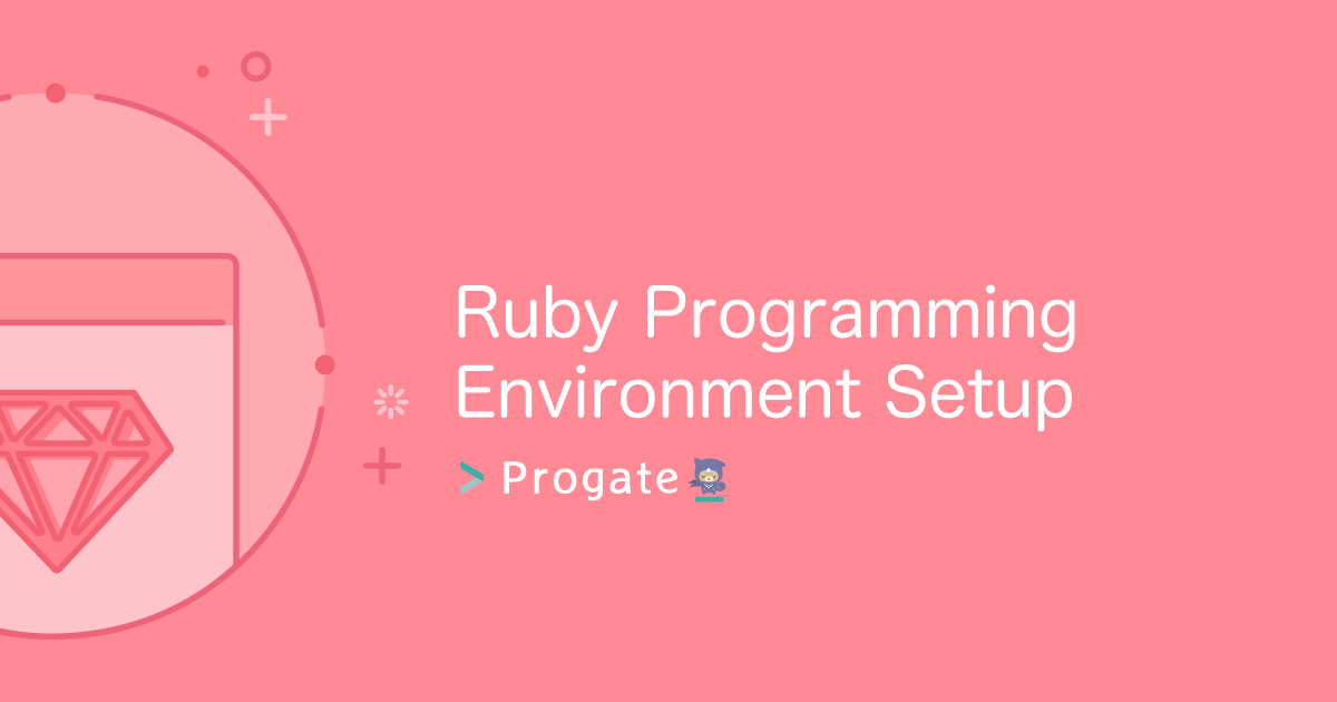 Ruby Environment Setup (Windows) | Progate - Learn to code, learn to