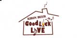 """KIRIN BEER """"Good Luck"""" LIVE"""
