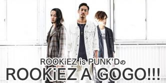 ROOKiEZ is PUNK'DのROOKiEZ A GOGO!!!