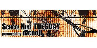 【終了番組】SCHOOL NINE TUESDAY