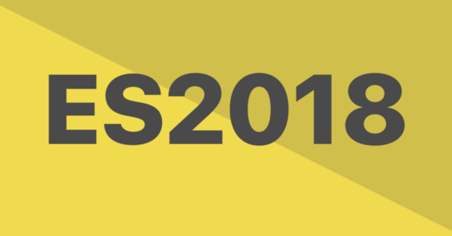 New ES2018 Features Every JavaScript Developer Should Know   CSS-Tricks