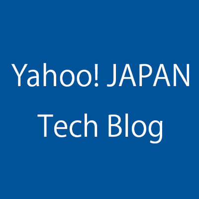 Yahoo! JAPAN Tech Blog