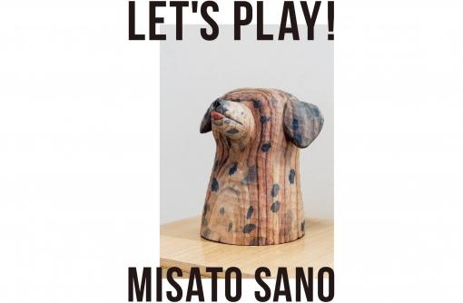 佐野美里 彫刻展 「Let's play!」|とんがりビル・KUGURUにて開催