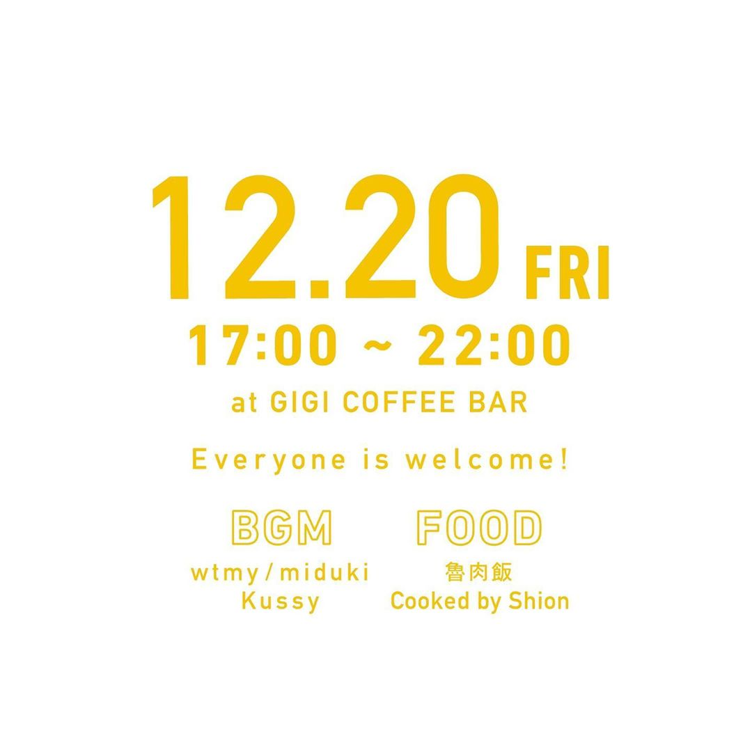 OYASUMI vol.6 魯肉飯/12.20 @GIGI COFFEE BAR