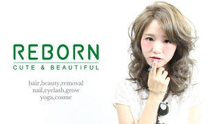 REBORN CUTE&BEAUTIFUL 一宮森本店