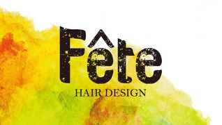 HAIR DESIGN  Fete