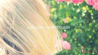 CHELUMO HAIR EYELASH 町田
