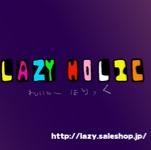 LAZY-HoLicさんのお部屋