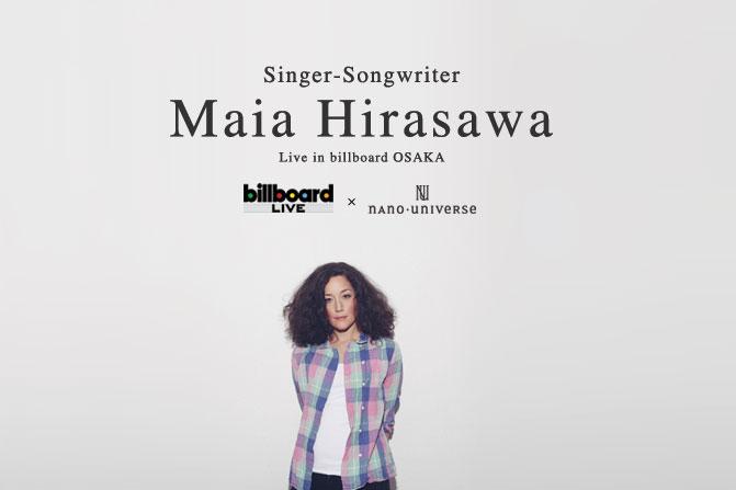 第6回アーティスト「Maia Hirasawa」