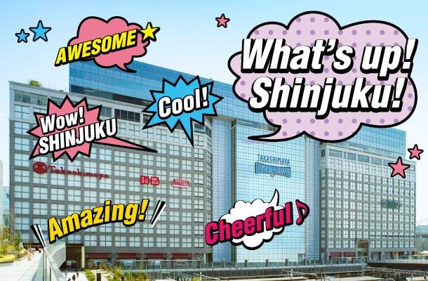 What's up! Shinjuku!